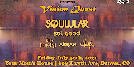 Vision Quest ft. Soulular tickets