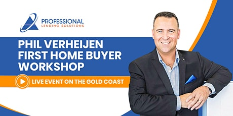 First Home Buyers Workshop tickets