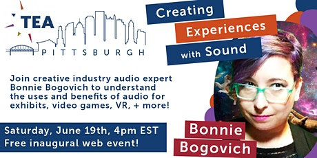 TEA HUBS Pittsburgh: Creating Experiences with Sound (Bonnie Bogovich) tickets