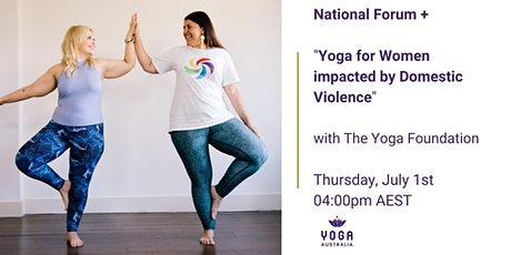 """National Forum + """"Yoga for Women impacted by Domestic Violence"""" tickets"""