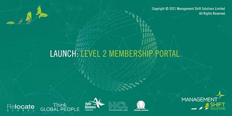 Launch: Membership Level 2, Management Shift Solutions Limited tickets