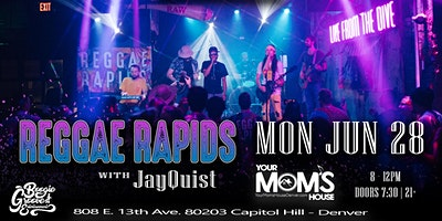 Reggae Rapids w/ Jayquist