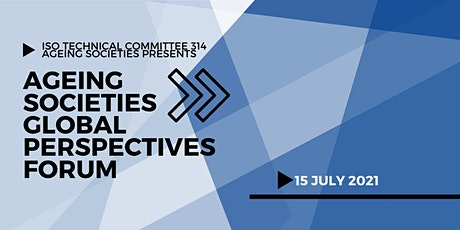 Ageing Societies Global Perspectives Forum tickets