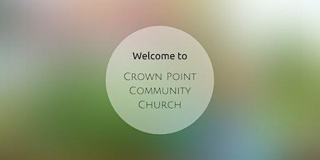 Crown Point Community Church Worship Service - Sunday June 13, 2021 tickets