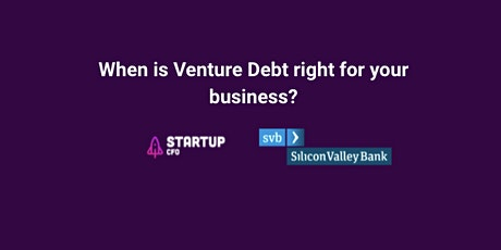 When is Venture Debt right for your business? tickets