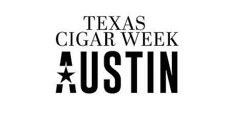Texas Cigar Week 2022 tickets