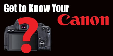 Get to Know Your Canon - Live Online tickets