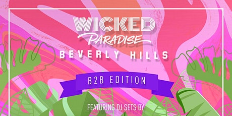 Wicked Paradise Saturday Day Party @ the SLS Hotel gorgeous outdoor terrace tickets