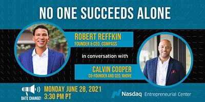 """""""No One Succeeds Alone"""" with Robert Reffkin, Compass CEO"""