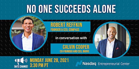 """""""No One Succeeds Alone"""" with Robert Reffkin, Compass CEO tickets"""