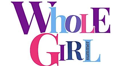 Whole Girl Summer Master Class tickets