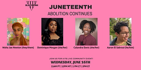 Blueprint for Abolition: Juneteenth, Abolition Continues tickets