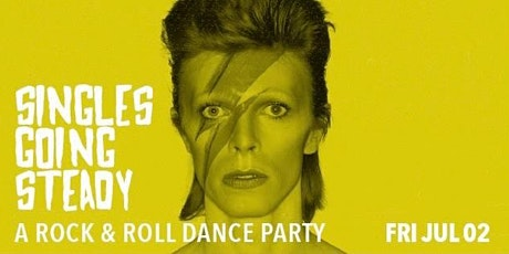 Singles Going Steady - A Rock & Roll Dance Party w/ Mike of Moving Units tickets