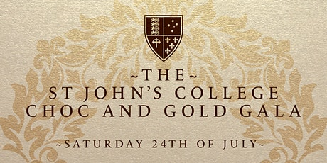 The St John's Choc and Gold Gala Individual Tickets - Students tickets