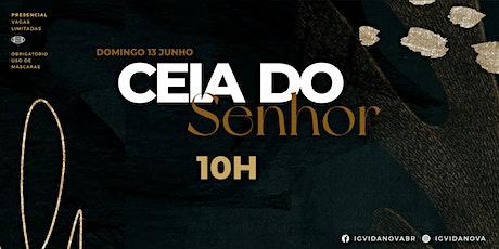 CEIA DO SENHOR 13JUNHO - 10H ingressos