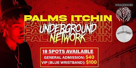 Palms Itchin Underground Network tickets