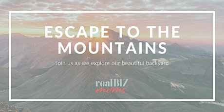 Escape to the Mountains! tickets