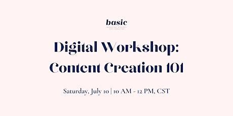 Digital Workshop: Content Creation 101 tickets