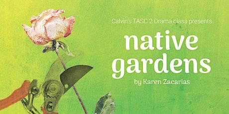 Native Gardens by Karen Zacarias tickets