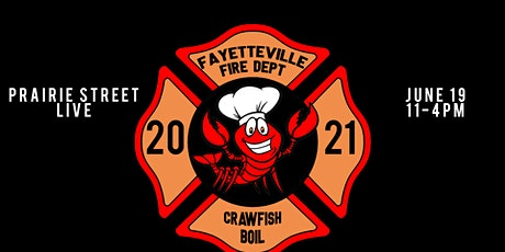 Fayetteville Firefighters Crawfish Boil tickets