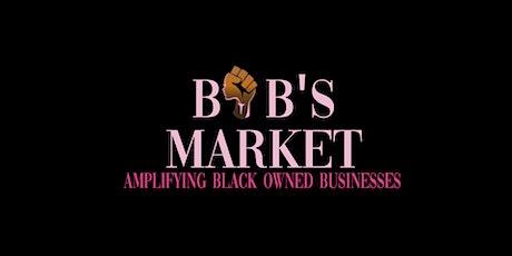 BOB'S MARKET tickets