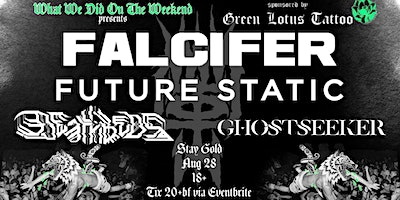 FALCIFER with FUTURE STATIC, DEATHBEDS & GHOSTSEEKER