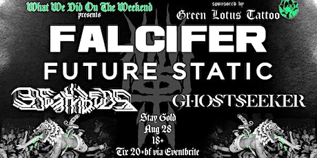 FALCIFER with FUTURE STATIC, DEATHBEDS & GHOSTSEEKER tickets