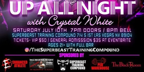 Dark Arts Entertainment Presents/ Up All Night With Crystal White tickets