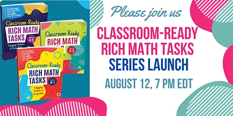 Classroom Ready Rich Math Tasks: Engaging K-5 Students in Doing Math tickets