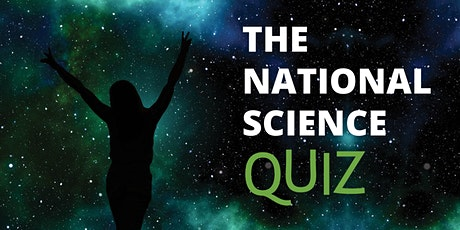 National Science Quiz viewing party tickets
