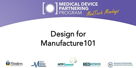 MDPP Presents: MedTech Mondays - Design for Manufacture 101 tickets