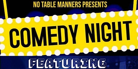 No Table Manners Presents: Comedy Night tickets
