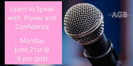 Learn How to Speak with Power and Confidence Interactive Zoom Training tickets