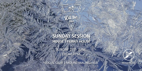 SUNDAY SESSION - HOUSE/FUNKY HOUSE tickets