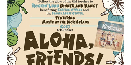 ROCK'in LUAU DINER & DANCE w/ The MORTICIANS tickets