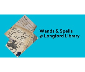 Wands & Spells @ Longford Library tickets