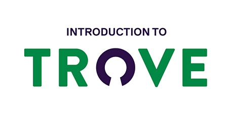 CANCELLED: Introduction to Trove tickets