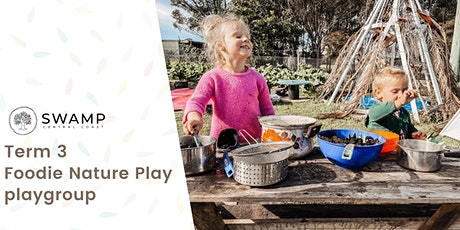 Foodie Nature Play playgroup Term 3 tickets