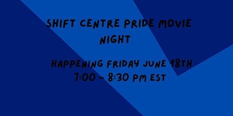 SHIFT Center Pride Movie Night tickets