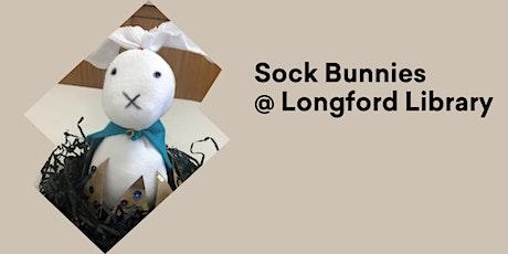 Sock Bunnies @ Longford Library tickets
