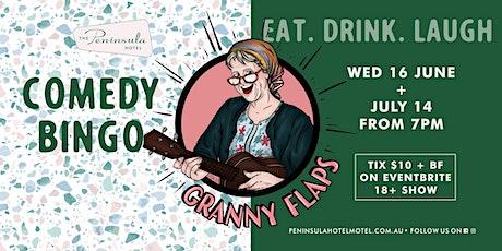 Peninsula Hotel presents Granny Flaps Comedy Bingo Wednesday July 14 tickets