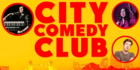 CITY COMEDY CLUB: 17 JULY tickets