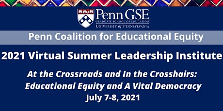 At the Crossroads and In the Crosshairs:  2021 Summer Leadership Institute tickets