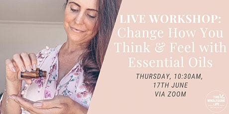 Change Your Mindset Using Essential Oils tickets