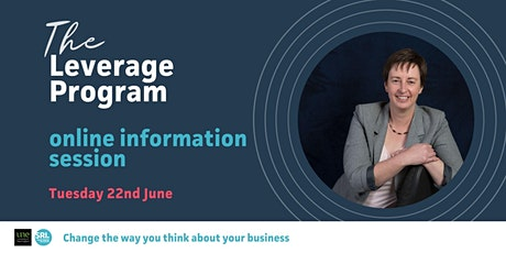 The Leverage Program, Online Information Sessions - June tickets