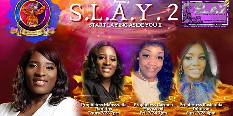 S.L.A.Y. 2 Start Laying Aside You II tickets