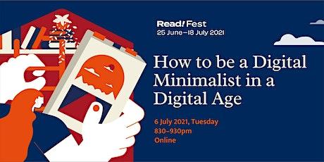How to be a Digital Minimalist in a Digital Age   Read! Fest biglietti