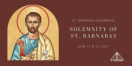 Solemnity of St. Barnabas Sunday Mass (Last Names D-J) tickets