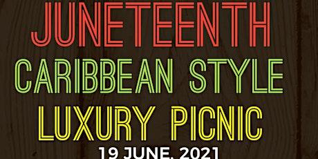 Juneteenth  Caribbean Style Luxury Picnic tickets