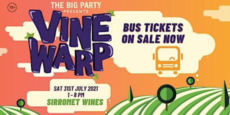 BUS TICKETS: Vine Warp - Sirromet Wines 2021 tickets